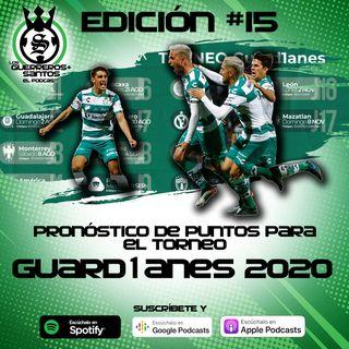 Ep15: ¿Cuántos puntos hará Santos en el Guard1anes 2020?