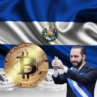 EL SALVADOR BUSCA APROBAR EL BITCOIN COMO MONEDA DE CURSO LEGAL