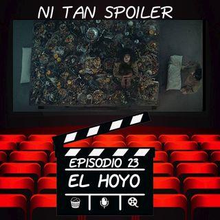 Episodio 23 - El Hoyo