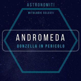 Ep. 4. Andromeda. Donzella in pericolo.