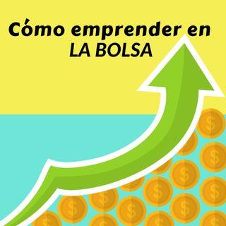 Episodio 37 * Patrick Torres: Cómo emprender en La Bolsa