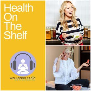 Emma Forbes - Health On The Shelf Ep 51 28th