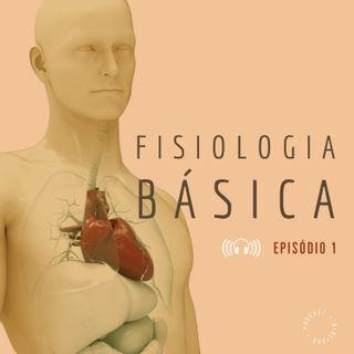 FISIOLOGIA: Introdução ao estudo da fisiologia