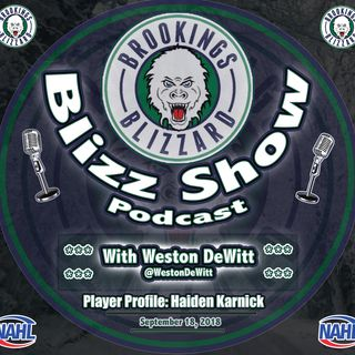 Blizz Show Podcast: Player Profile | Haiden Karnick | 9/18/18