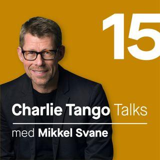 15 Charlie Tango talk med Mikkel Svane