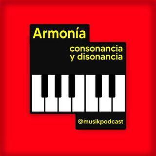 Armonía, consonancia y disonancia