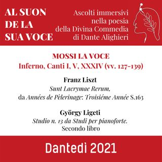 MOSSI LA VOCE - Inferno, Canti I, V, XXXIV (vv. 127-139)