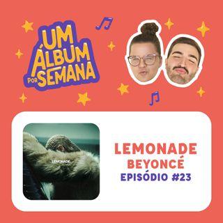 # 23 Lemonade - Beyoncé