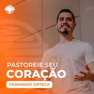 Pastoreie seu coração