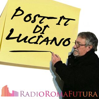 Post-it di Luciano: Antisemitismo e non solo