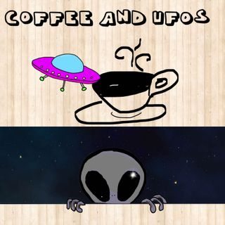 Coffee and UFOs | SHOW UPDATE