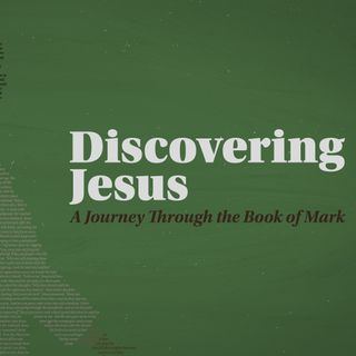 Discovering Jesus Week 14 | Pastor Jack Guerra