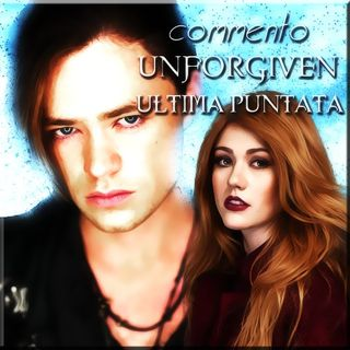 ULTIMO EPISODIO #Fallen (con finale Unforgiven)