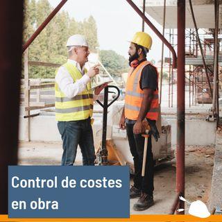 Control de costes en obra ¿es posible?