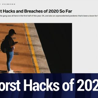 The Worst Breaches for the First Half of 2020 | TWiT Bits