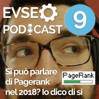 Parlare di PageRank nel 2018 ( si può! ) - EVSEO Podcast #9