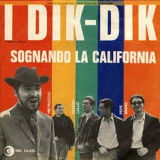 Dik Dik - Sognando la California