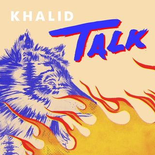 #LyricsBreakdown Can't we Just Talk this new song by Khalid?!