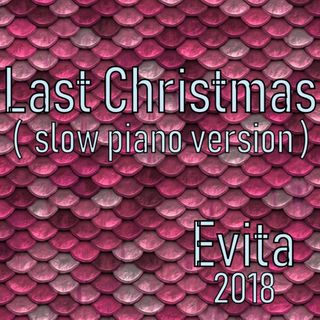Last Christmas (slow piano version )