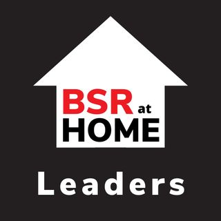 BSR at Home - Leaders