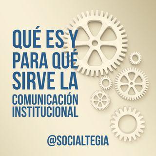 La importancia de la Comunicación Institucional