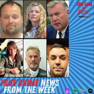 True Crime News: Josh Duggar, Michael Watts, Lori Vallow & Chad Daybell, and Suzanne & Barry Morphew