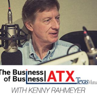 The Business of Business : Austin Podcast