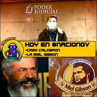 Caso Calderon y la miel gibson - 16 de agosto