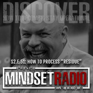 S2.E.51: Residue: How to Processing Extreme Experiences with Dr. Preston Cline
