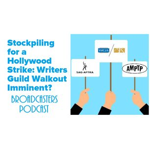 Stockpiling for a Hollywood Strike: Writers Guild Walkout Imminent? BP020720-108