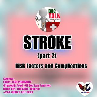 #DocTalk (Friday): STROKE (Part 3) RISK FACTORS and COMPLICATIONS