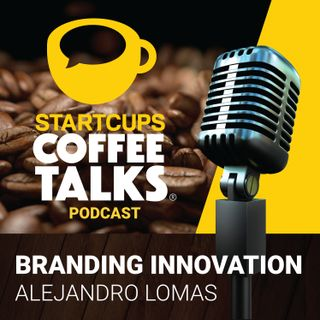 006 | STARTCUPS | Branding Innovation