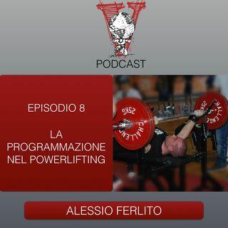 Invictus podcast ep. 8 - Alessio Ferlito - La programmazione nel powerlifting
