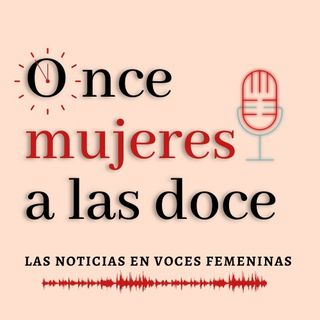 ONCE MUJERES A LAS DOCE