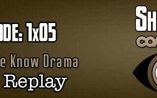 SMC Replay 1x05: We Know Drama (9/25/13)