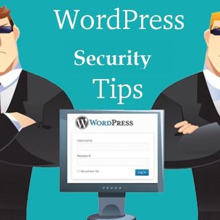 Top Five WordPress Security Tips You Need To Follow
