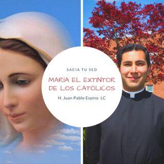 María el extintor de los católicos