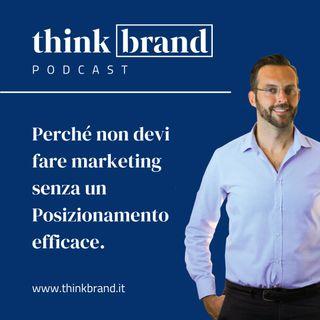 #18.Prima il Brand poi il marketing