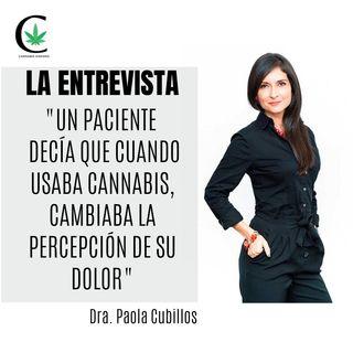 """""""Tuve un paciente que cuando usaba cannabis decía que le cambia su percepción del dolor"""", Dra. Cubillos.-Epi.45"""