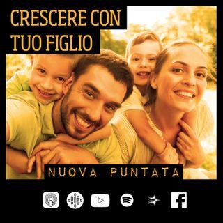 23-Crescere con tuo figlio -Con Giovanni Aricò-