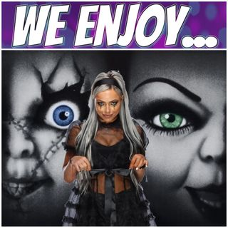 Ep 15 - Bride of Chucky Recap w/ Liv Morgan