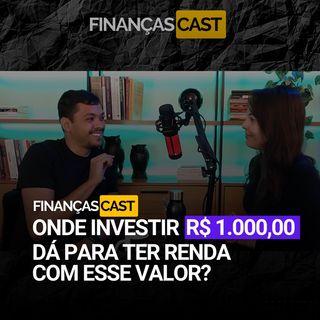 Episódio 38 - Por onde começar a investir Dá para investir com pouco dinheiro Quais são os primeiros passos