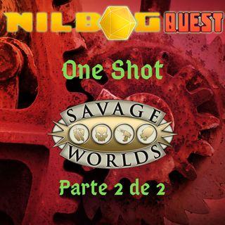 One Shot - Savage Worlds (Parte 2 de 2)