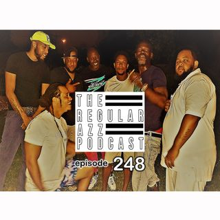 """Episode 248 """"Another BDay Pod"""""""