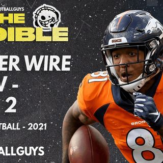 The Audible - Week 2 Waiver Wire Show - Fantasy Football 2021