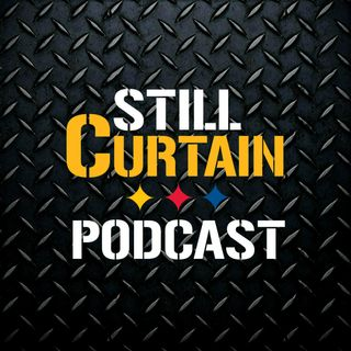 Still Curtain Podcast Ep. 22 (goodbye Le'Veon bell, hello Pittsburgh Steelers)