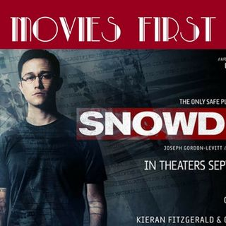 Movies First with Alex First & Chris Coleman - Episode 44 - Snowden