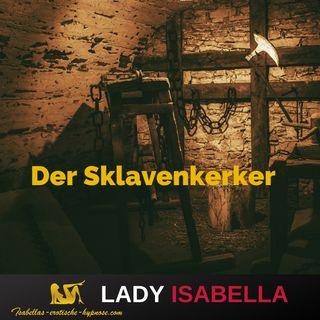 Der Sklavenkerker - Hörprobe - by Lady Isabella