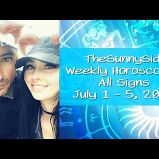 Weekly Horoscopes ! All Signs ! July 1 - 5, 2019 live @ 11am