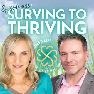 241: Surviving to THRIVING + Living as Your Higher Self with Joe Burns, C.Ht